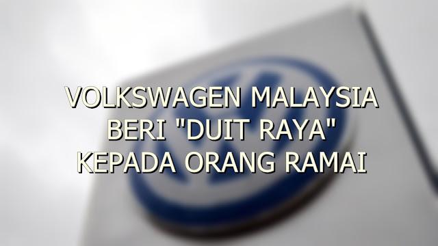 """VOLKSWAGEN MALAYSIA BERI """"DUIT RAYA"""" KEPADA ORANG RAMAI"""