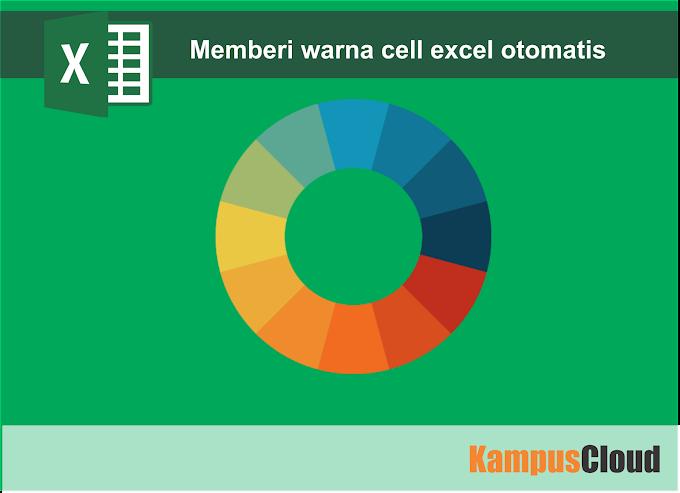 Cara memberi warna pada cell excel otomatis