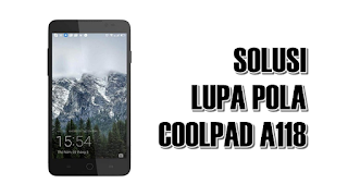 Cara Masuk Recovery Mode, Wipe Data & Cache Coolpad Roar 3 A118 Android Kitkat