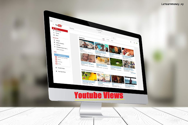 How to increase view YouTube videos - Let Earn Money