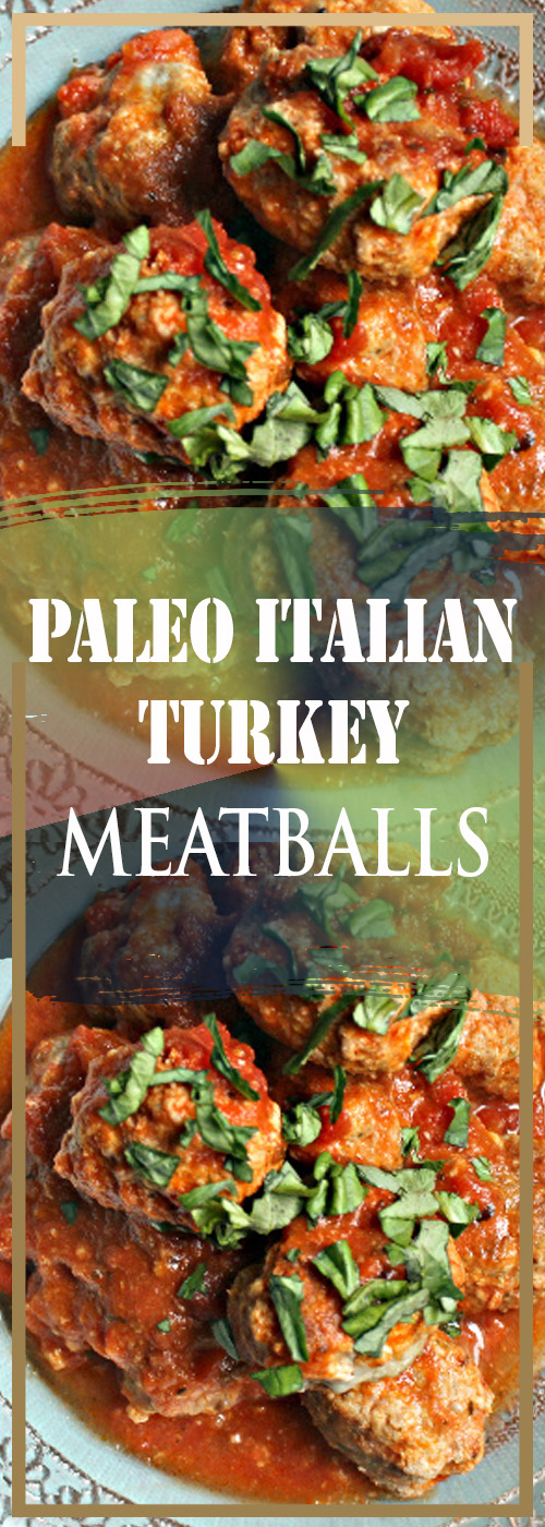 PALEO ITALIAN TURKEY MEATBALLS RECIPE