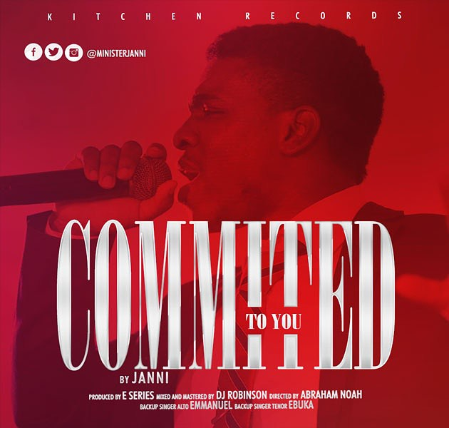 Music: Committed To You – Janni