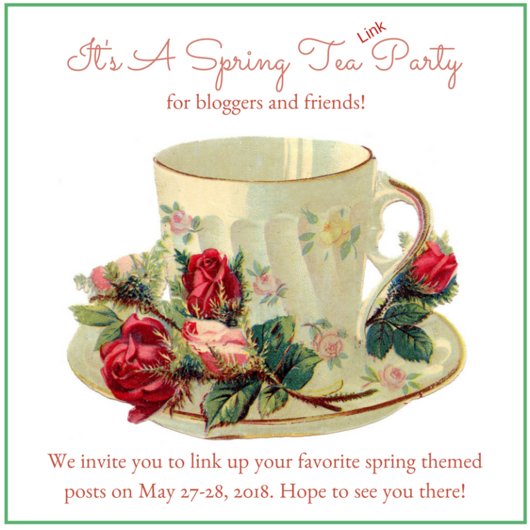 It's a Spring Tea LINK Party!!!