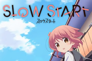 [DD][MEGA] Slow Start [03/??]