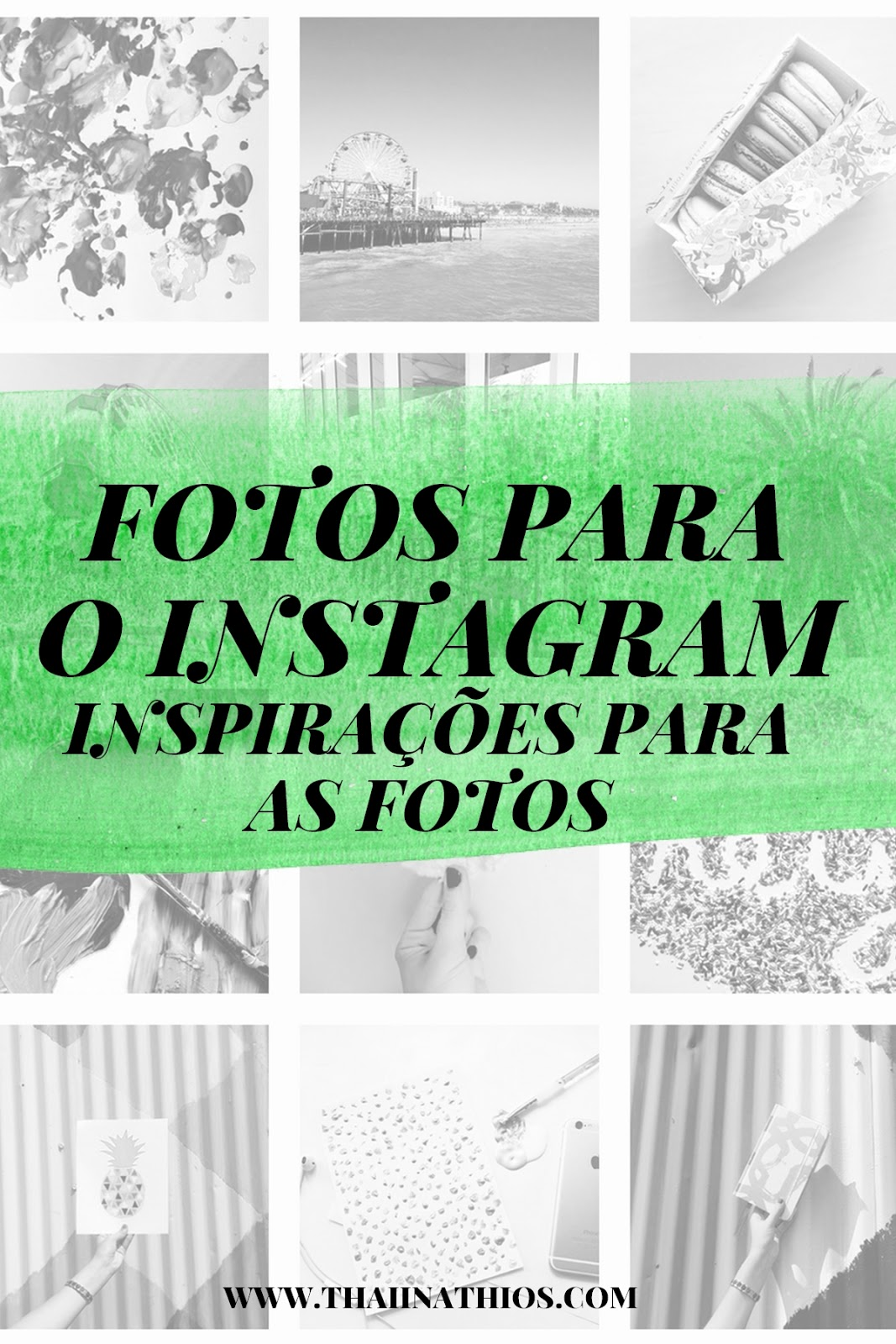 Inspirações para as Fotos