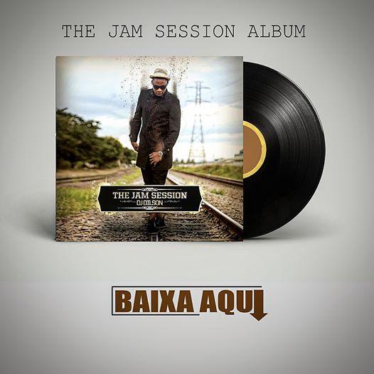 Dj Dilson - The Jam Session (Album)