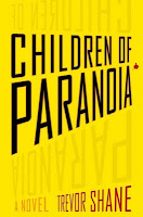 http://j9books.blogspot.ca/2011/07/trevor-shane-children-of-paranoia.html