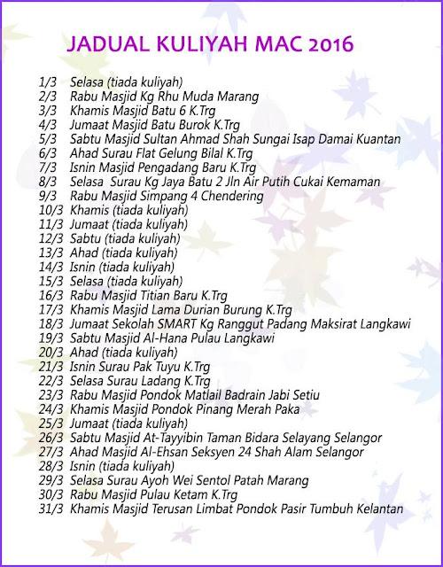 Jadual Kuliah Ustaz Azhar Idrus Bulan MAC 2016