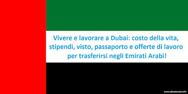 Vivere e lavorare a Dubai