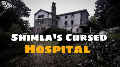 Shimla's Cursed Hospital ( Scary Stories )