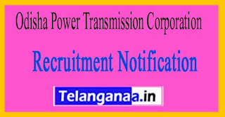 Odisha Power Transmission Corporation Limited OPTCL Recruitment Notification 2017