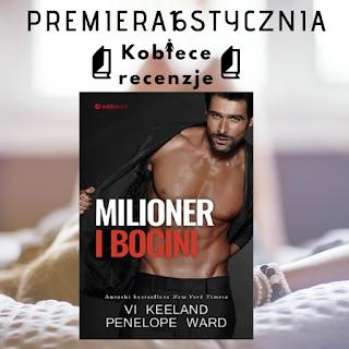 Milioner i bogini - Vi Keeland, Penelope Ward (PATRONAT MEDIALNY)