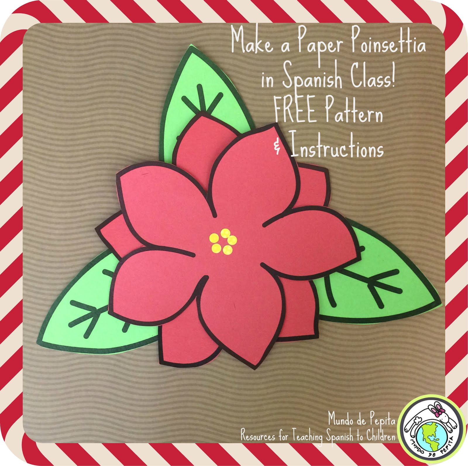Paper Poinsettia Craft for Spanish Class | Mundo de Pepita