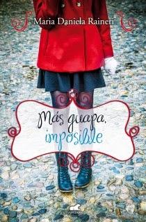 http://lecturasmaite.blogspot.com.es/2013/05/mas-guapa-imposible-de-maria-daniela.html