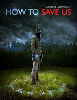 How to Save Us (2015)