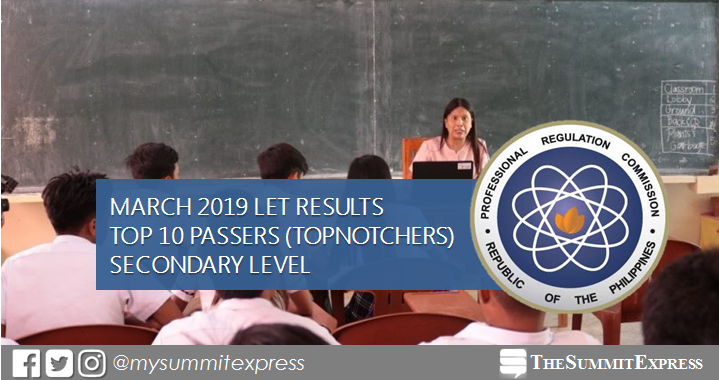 Top 10 Passers Secondary Level: March 2019 LET Teachers board exam result