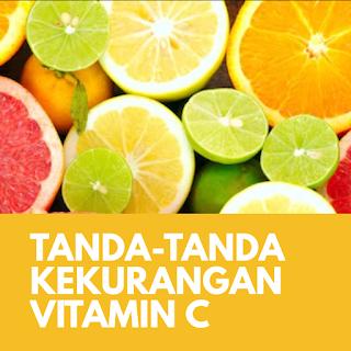 Tanda-tanda Kekurangan Vitamin C