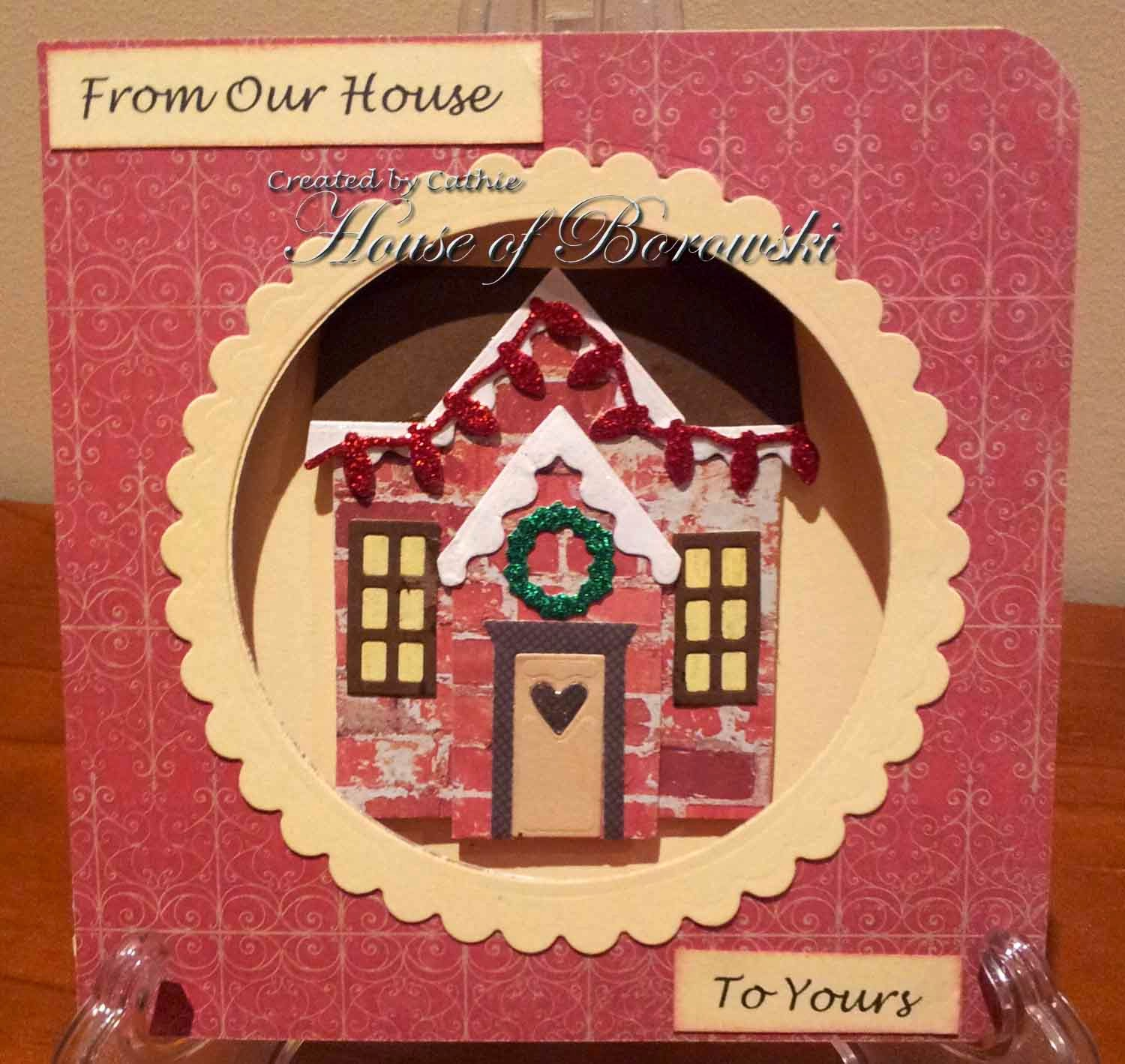 Diecut Divas, Elizabeth Crafts Holiday House