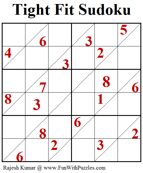 Tight Fit Sudoku Puzzle (Fun With Sudoku #241)
