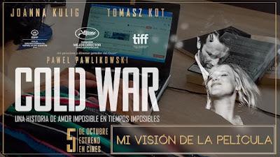 Cold War - Opinión de Meli
