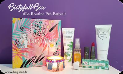 BIOTYfull Box de Juin : La Routine Pré-Estivale