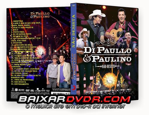 DI PAULLO E PAULINO – NÃO DESISTA (2015) DVD-R OFICIAL