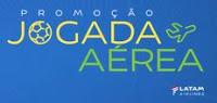 Promoção Jogada Aérea LATAM jogadaaerealatam.com.br