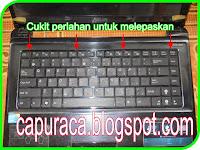 memperbaiki keyboard asus, mangganti keyboard asus,