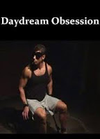 Daydream obsession