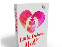 """Jual Buku Novel Cinta Romantis & Terlaris """"Cinta Dalam Hati"""""""