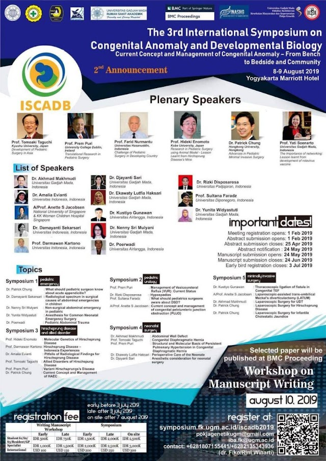 "Symposium dan Workshop : The 3rd International Symposium on Congenital Anomaly and Developmental Biology:  ""Current Concept and Management of Congenital Anomaly - From Bench to Bedside and Community"" 8-9 Agustus 2019 Yogyakarta"