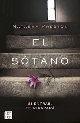EL SÓTANO. Natasha Preston (CrossBooks - 7 Septiembre 2017) LITERATURA JUVENIL portada libro