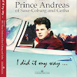 EUROHISTORY: New Book: I did it my way ... Memoirs of Prince Andreas of Saxe-Coburg and Gotha