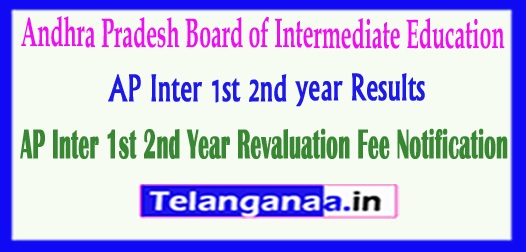 AP Inter Andhra Pradesh Inter 1st 2nd year Revaluation Fee Notification 2018