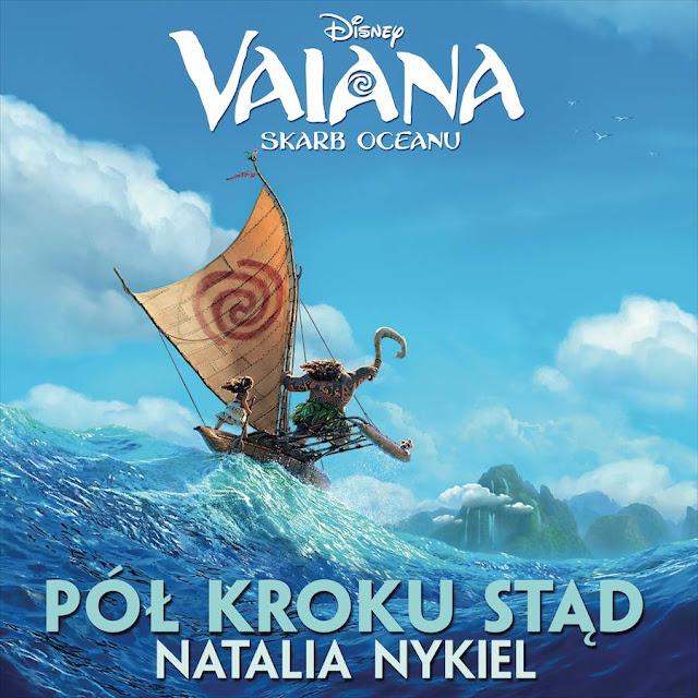 """Piosenka z filmu """"Vaiana - Skarb Oceanu"""" - """"Pół kroku stąd"""""""