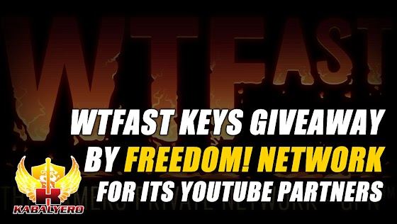 WTFast Keys Giveaway By Freedom! Network For It's YouTube Partners