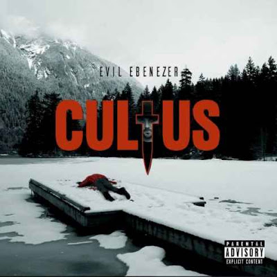 Evil Ebenezer – Cultus [2017]