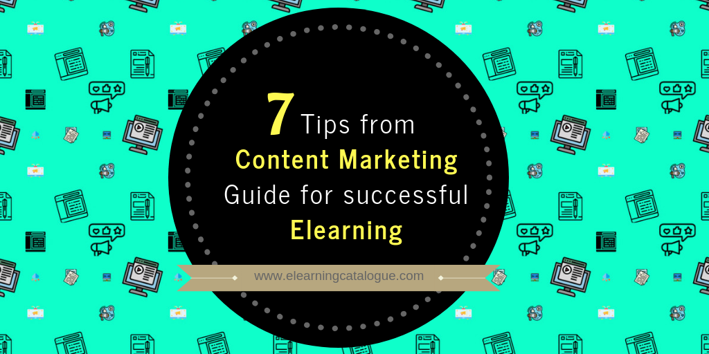 7 Content Marketing Lessons for Elearning Professionals