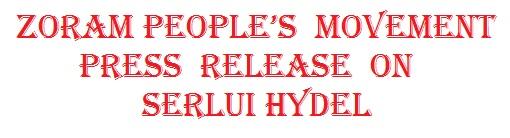 ZORAM PEOPLE'S MOVEMENT PRESS RELEASE