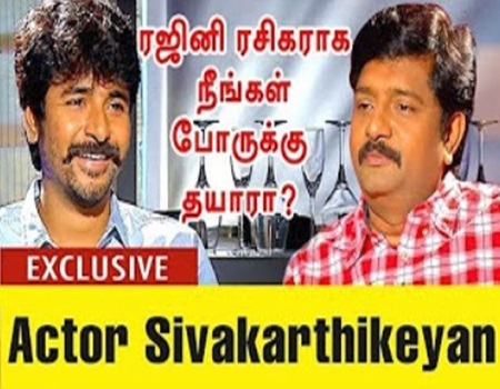 Exclusive Interview With Actor Sivakarthikeyan on Rajini's Political Entry & Velaikkaran