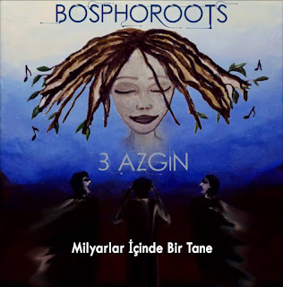 Bosphoroots - Milyarlar İçinde Bir Tane dinle şarkı sözü