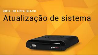 ATUALIZAÇÃO AZPLUS IBOX ULTRA BLACK V 2.34