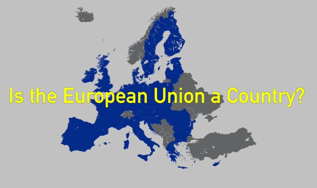 Is the European Union a Country?
