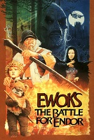 Ewoks : The Battle For Endor