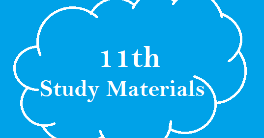 Latest 11th Study Materials - English Medium ( Based on New