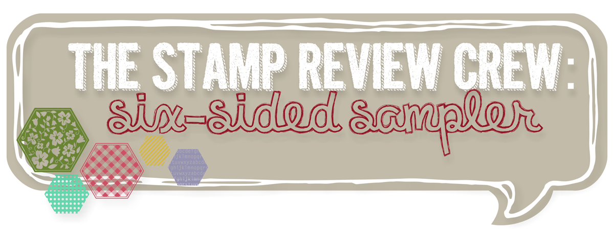 http://stampreviewcrew.blogspot.com/2014/04/stamp-review-crew-six-sided-sampler.html