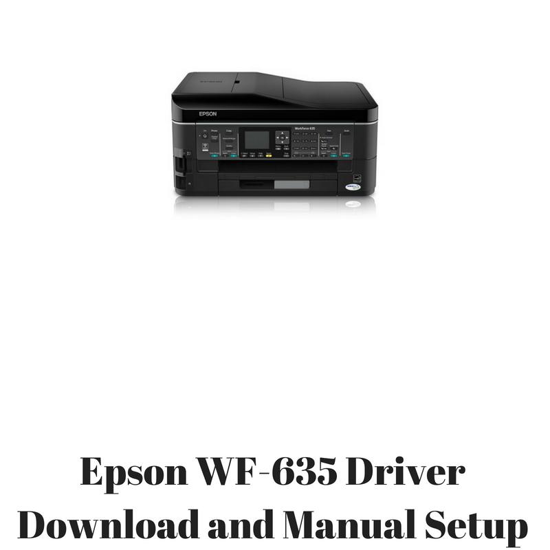 epson wf 635 driver download and manual setup hp printer drivers rh hpprinter driver com epson workforce 635 manual epson xp-635 manual