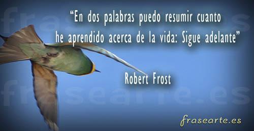 Frases motivadoras de Robert Frost