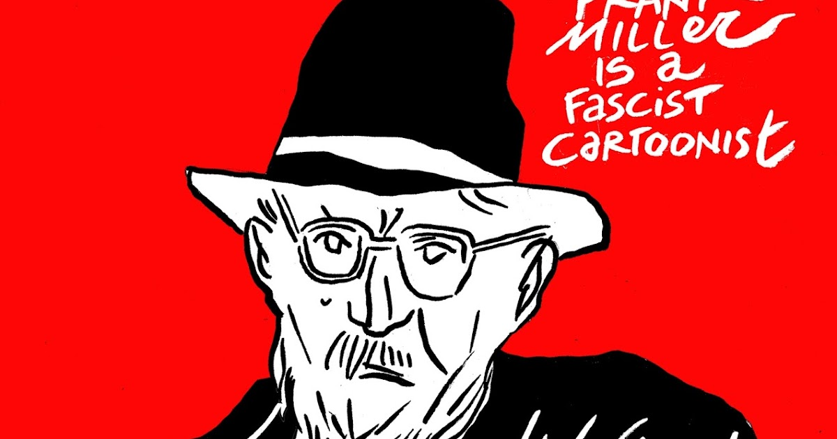 Channeldraw: Frank Miller is a Fascist Cartoonist