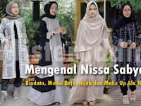 Mengenal Nissa Sabyan, Biodata, Model Baju, Hijab dan Make Up Ala Nissa